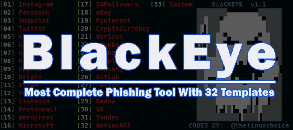 BlackEye - The Most Complete Phishing Tool With 32 Templates xploitlab