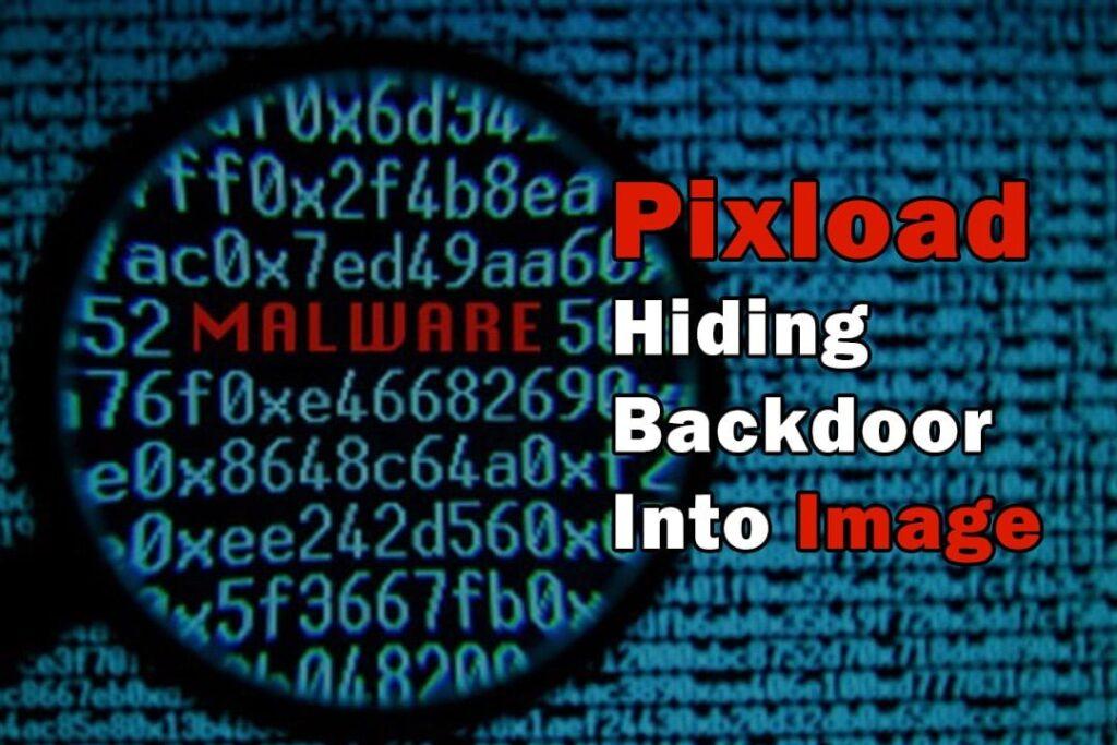 Pixload - Hiding Backdoor in image file xploitlab