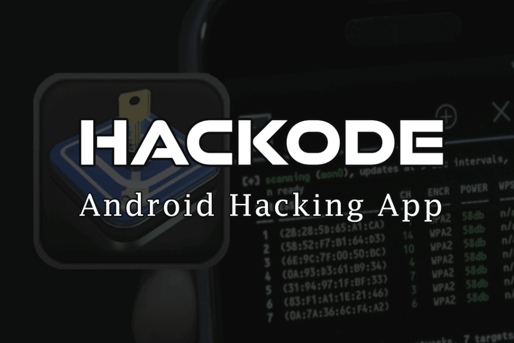 Hackode - Android Hacking App For Penetration Testing